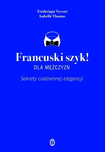 Veysset_Francuski szyk dla mezczyzn